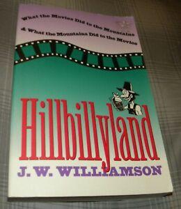 HILLBILLYLAND by J. W. WILLIAMSON (1995 SC)