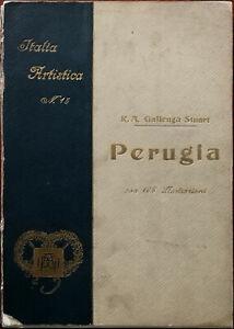 R Un Gallenga Stuart Perugia Italia Artistica N.15 Antico Illustrato Libro 1911