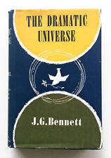 THE DRAMATIC UNIVERSE by J.G. BENNETT 1st Ed. 1956 HB in DJ Natural Philosophy