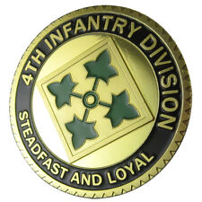 "U.S. ARMY 4th Infantry Division ""steadfast and loyal"" GP coin 1073#"