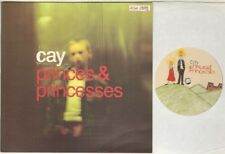 "CAY Princes & Princesses  7"" Ps, Orig 1999 Numbered Ltd Edition Vinyl Single, B/"