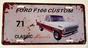 FORD F100 CUSTOM 71 metal signs Aust Muscle cars man cave gift 30x15cm FREEPOST