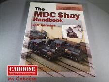 The MDC Shay Handbook, by Jeff Johnston(NO480)