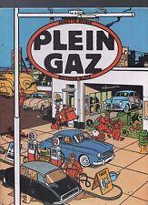 PLEIN GAZ. 100 ans d'automobile française dans la bande dessinée EO 1984 CHALAND