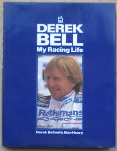 DEREK BELL MY RACING LIFE AUTOGRAPHED RARE Collectible