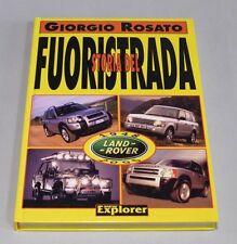 Giorgio Rosato - STORIA DEL FUORISTRADA