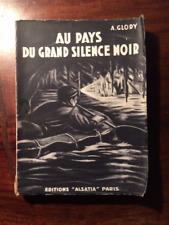 SPELEOLOGIE/A.GLORY/AU PAYS DU SILENCE NOIR ALSATIA