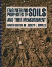 Engineering Properties of Soils and their Measurement, Joseph Bowles, Acceptable