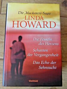 Die Mackenzie-Saga von Linda Howard 3 Romane in einem Buch Weltbild Verlag 2007