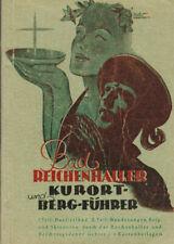 Bad Reichenhaller Kurort- und Bergführer, Vlg Heinrich Haug Bad Reichenhall 1949