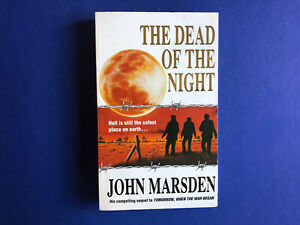 THE TOMORROW SERIES #2: The Dead Of The Night By John Marsden (1998)