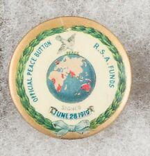 World War One Australian Official Peace Button R.S.A. Funds Pinback Button Badge