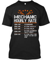 Funny Mechanic Hourly Rate - $100 /hr Standard $150 If Hanes Tagless Tee T-Shirt