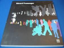 12834: Gérard Fromanger. Rétrospective 1962-2005.- Exposition rétrospective ...