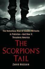 Used (Vg) The Scorpion's Tail: The Relentless Rise of Islamic Militants in Pakis