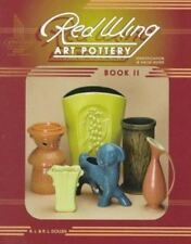 Red Wing Art Pottery: Identification & Value Guide (Book 2), B. L. Dollen, R. L.