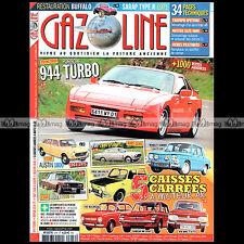 GAZOLINE N°216 PORSCHE 944 TURBO AUSTIN 1800 ROVER 2200 TC NSU 1000 TT & TTS