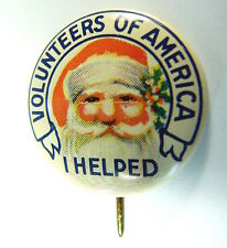 "Xmas Pin Back: ""Volunteers Of America ~ I Helped"" Old Santa - Fry Co. Phila Pa"