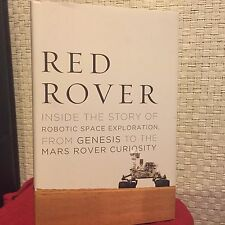 Red Rover : Inside the Story of Robotic Space Exploration, from Genesis HC DJ 1