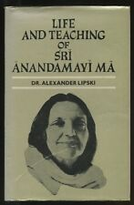 Life and Teaching of Sri Anandamayi Ma by Alexander Lipski 1983