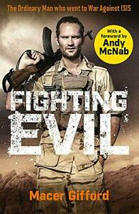 Fighting Evil by Andy McNab and Macer Gifford Paperback NEW Book