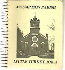 LITTLE TURKEY IOWA COOKBOOK - ASSUMPTION CHURCH - CZECH HERITAGE - 1984 - GREAT!