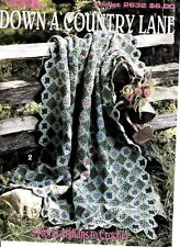 NEW DOWN A COUNTRY LANE 8 FLORAL AFGHANS TO CROCHET PRETTY!!!