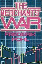FREDERIK POHL THE MERCHANTS' WAR BOOK 2 SPACE MERCHANTS HCDJ 1984 1ST ED RARE