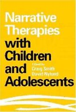 NEW - Narrative Therapies with Children and Adolescents