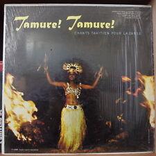 TAMUR! TAMURE! CHANTS TAHITIENS POUR LA DANSE TIARE TAHITI RECORDS US PRESS LP