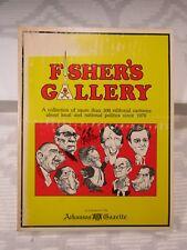 FISHER'S GALLERY More Than 300 Editorial Cartoons, 1974 Arkansas Gazette PB