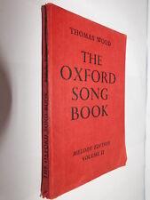 Oxford CANZONIERE Melody Edizione Volume II da Thomas LEGNO PB 1975 Musica Testi 2