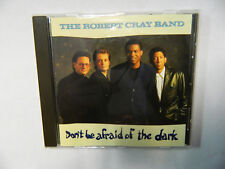 THE ROBERT CRAY BAND - DON'T BE AFRAID OF THE DARK - CD