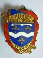 Insigne métallique émaillé Sapeurs Pompiers DDSP du Loiret