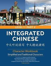 Integrated Chinese: Level 1, Part 2 (Traditional & Simplified Character)