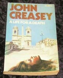 A Life for a Death by John Creasey