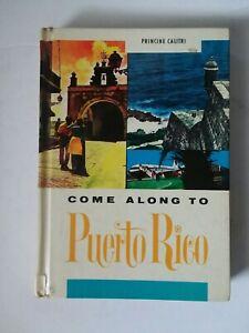 Puerto Rico Book Come Along to Puerto Rico