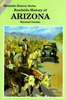 Roadside History of Arizona Paperback Marshall Trimble