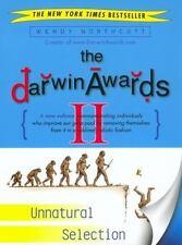 The Darwin Awards II: Unnatural Selection (Paperback or Softback)