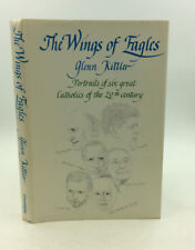 THE WINGS OF EAGLES by Glenn D. Kittler- 1966, six Catholic biographies