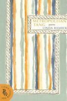 Metropolitan Tang: Poems (A Black Sparrow Book) - First Edition!