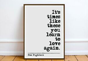 Foo Fighters quote -  QUOTE print - wall art  poster print gift motivation