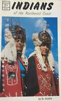 1977 Indians Of The Northwest Coast Book, Photographs First Nations History X1