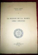Ma'rifa Chez Ghazali, Gnosis in Muslim Theology and Philosophy, Jabre