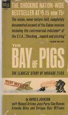 BAY OF PIGS: THE LEADERS STORY OF BRIGADE 2506-Haynes Johnson