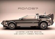Back To The Future Delorean Roads  Poster