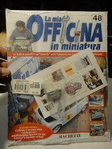 LA MIA OFFICINA IN MINIATURA - N° 48 HACHETTE - IN CELLOPHANE / NUOVO -
