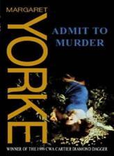 Admit To Murder,Margaret Yorke- 9780751531923