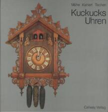 Kuckucks Uhren - Richard Mühe, Helmut Kahlert & Beatrice Techen HORLOGES COUCOU