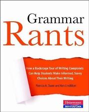 Grammar Rants : How a Backstage Tour of Writing Complaints Can Help Students...